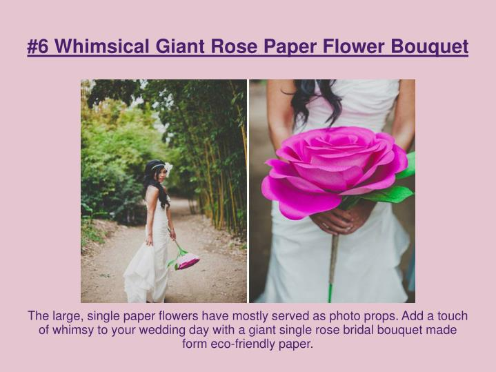 #6 Whimsical Giant Rose Paper Flower Bouquet