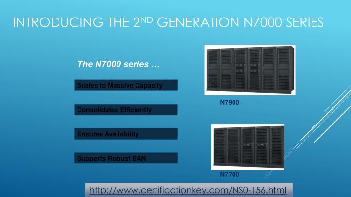 The N7000 series …