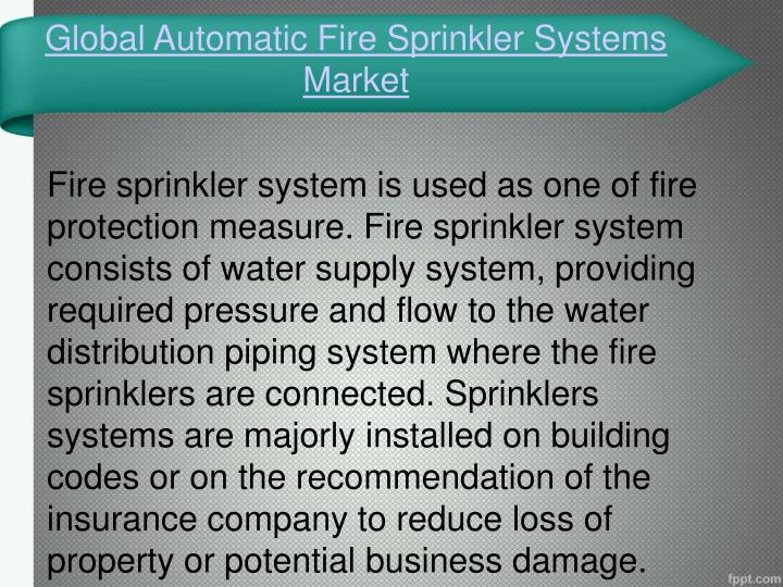 Global automatic fire sprinkler systems market