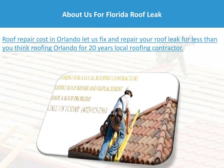 About Us For Florida Roof Leak