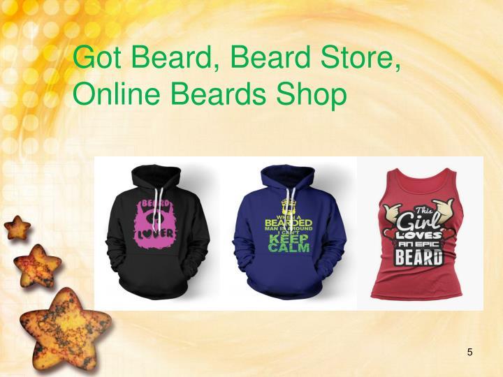 Got Beard, Beard Store, Online Beards Shop