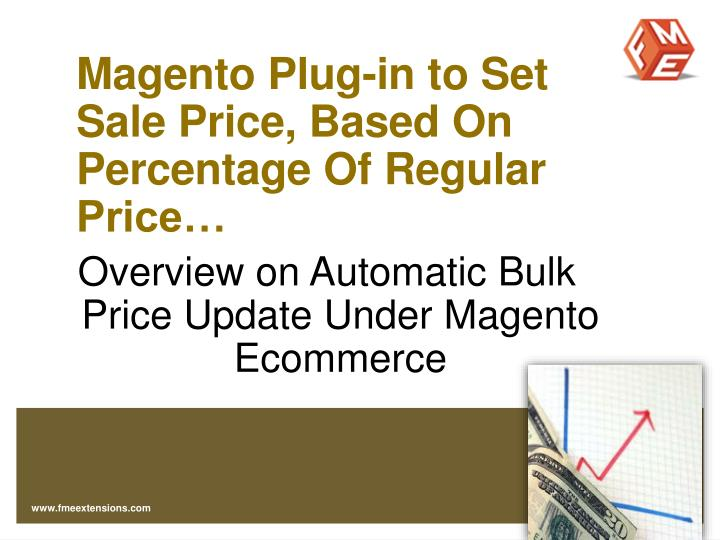 Magento Plug-in to Set Sale Price, Based On Percentage Of Regular Price…
