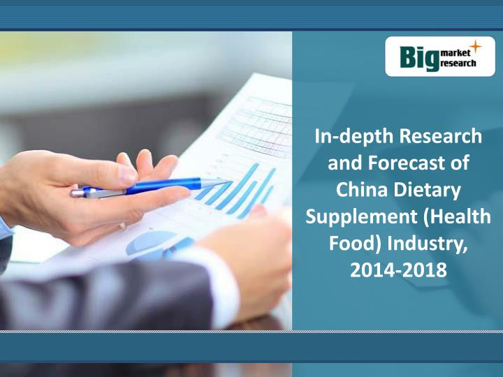 In-depth Research and Forecast of China Dietary Supplement (Health Food) Industry,
