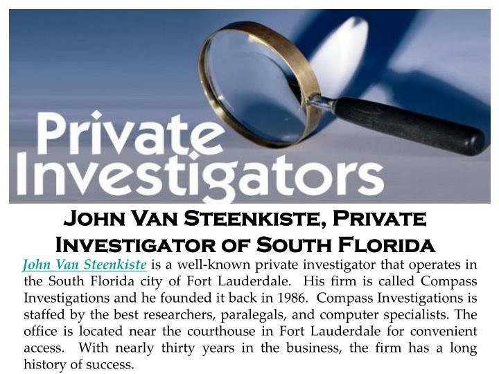 John van steenkiste private investigator of south florida