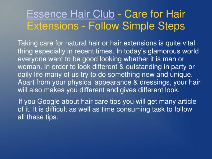 Essence hair club care for hair extensions follow simple steps