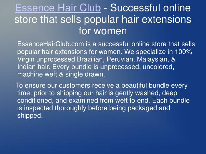 Essence hair club successful online store that sells popular hair extensions for women