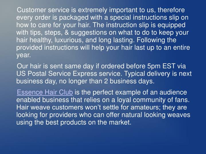 Customer service is extremely important to us, therefore every order is packaged with a special inst...