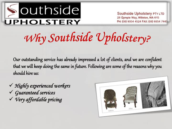 Why Southside Upholstery?