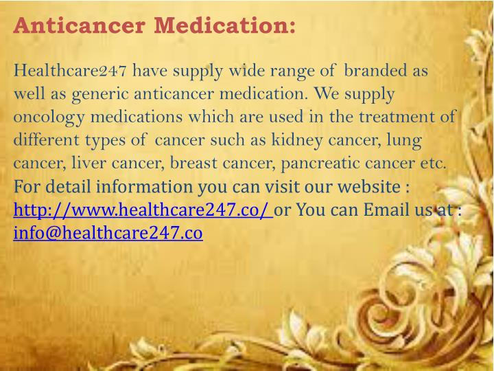 Anticancer Medication: