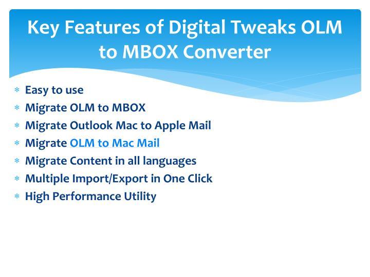 Key Features of Digital Tweaks