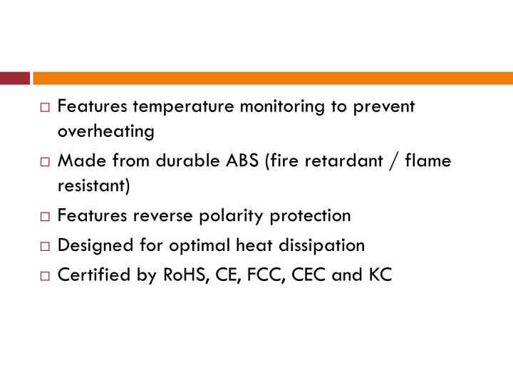 Features temperature monitoring to prevent overheating
