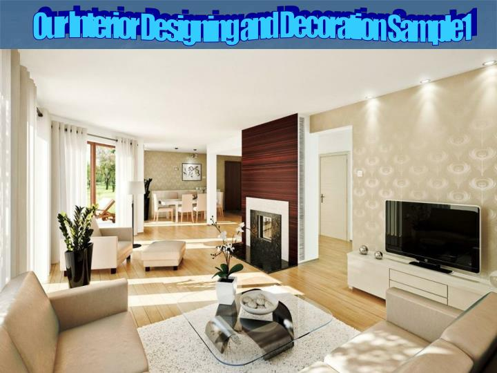 Our Interior Designing and Decoration Sample1