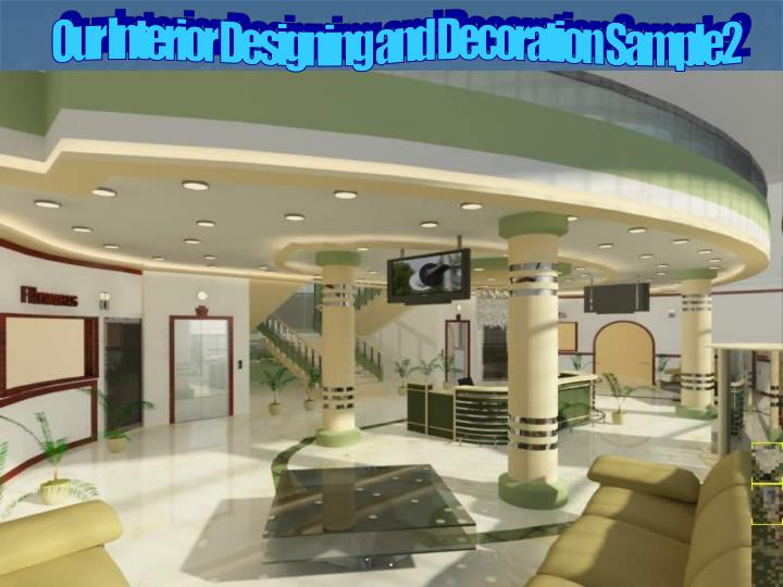 Our Interior Designing and Decoration Sample2