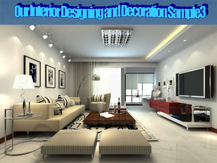 Our Interior Designing and Decoration Sample3