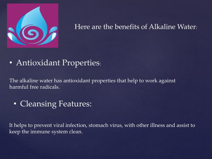 Here are the benefits of Alkaline Water
