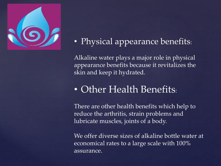 Physical appearance benefits