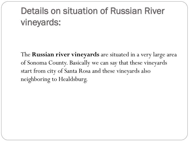 Details on situation of Russian River vineyards