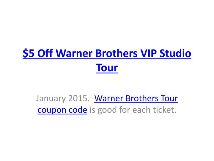 $5 Off Warner Brothers VIP Studio Tour