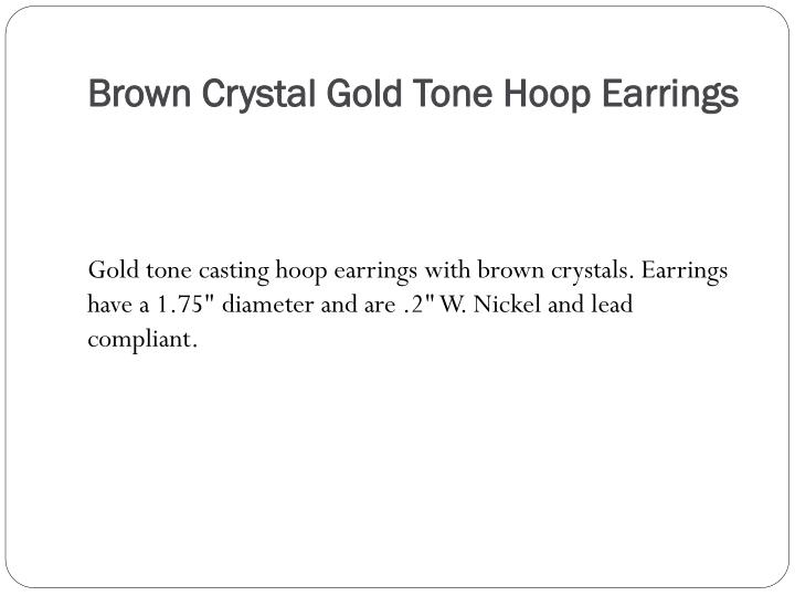 Brown crystal gold tone hoop earrings