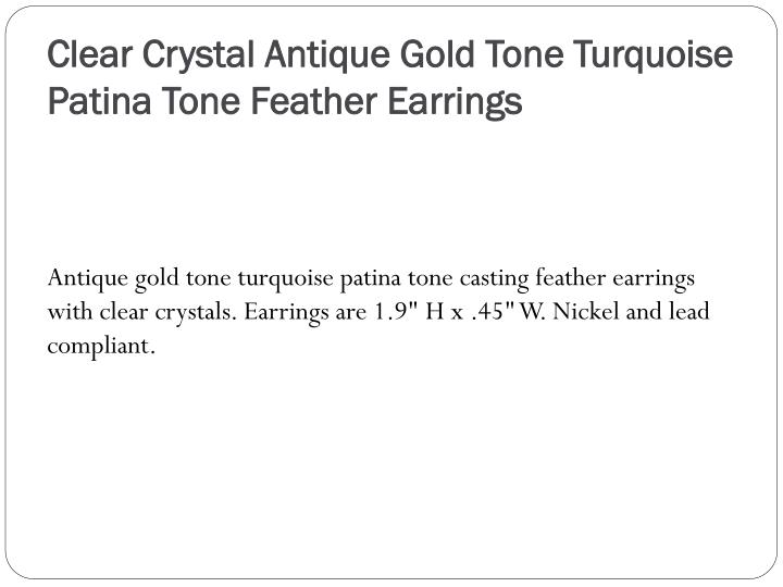 Clear Crystal Antique Gold Tone Turquoise Patina Tone Feather