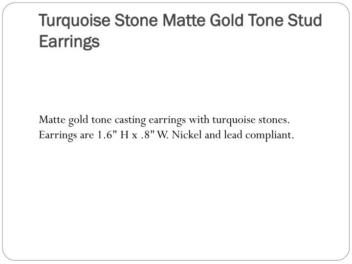 Turquoise Stone Matte Gold Tone Stud