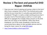 review 1 the best and powerful dvd ripper dvdfab