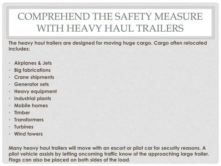 Comprehend the safety measure with heavy haul trailers