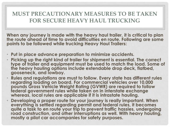 Must precautionary measures to be taken for secure heavy haul trucking