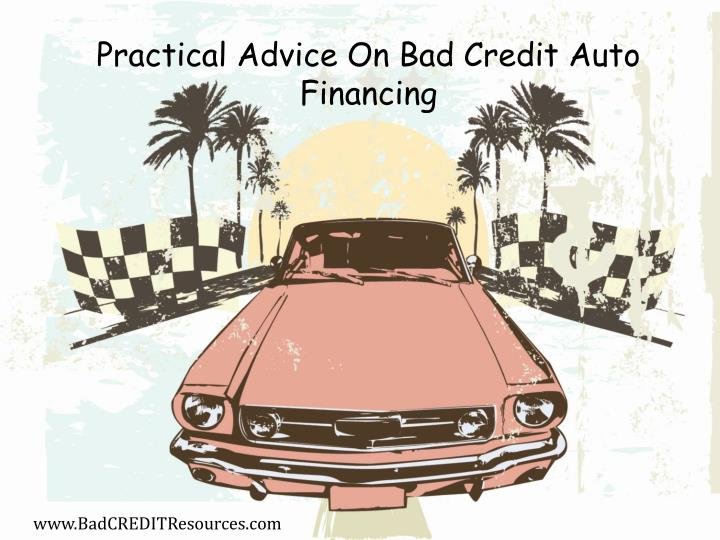 Practical Advice On Bad Credit Auto Financing
