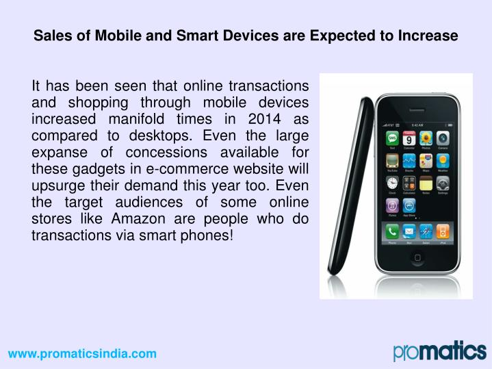Sales of Mobile and Smart Devices are Expected to Increase