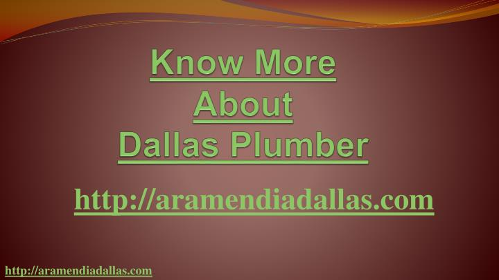 Know more about dallas plumber