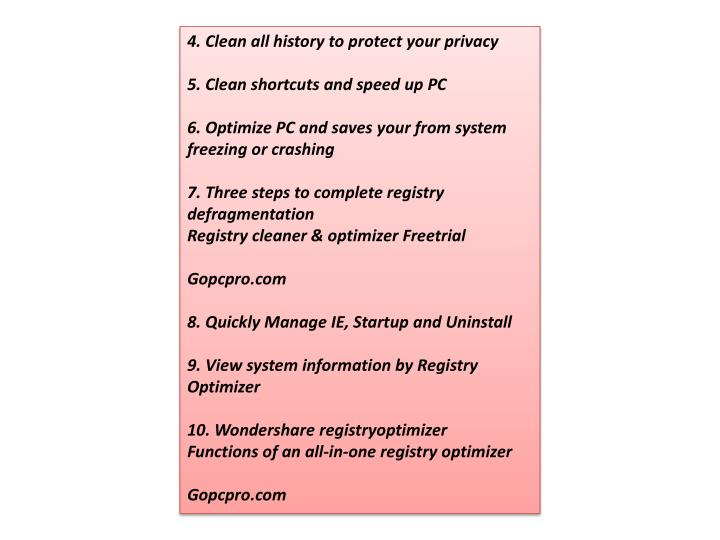 4. Clean all history to protect your privacy