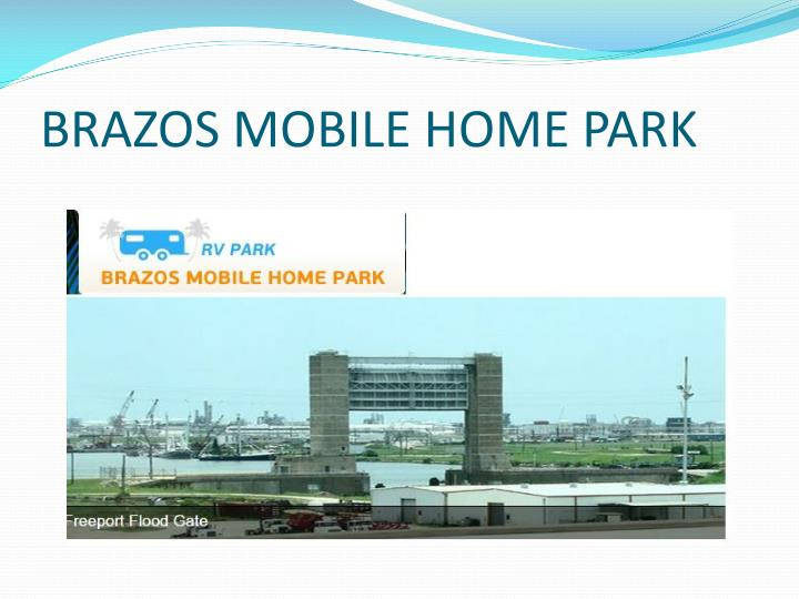 BRAZOS MOBILE HOME PARK