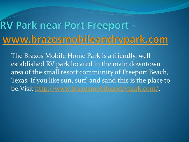 Rv park near port freeport www brazosmobileandrvpark com