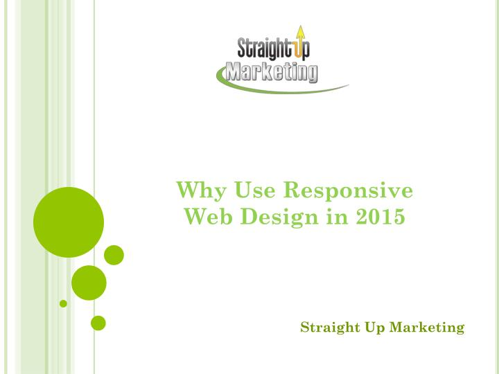 Why Use Responsive