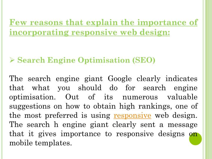 Few reasons that explain the importance of incorporating responsive web design: