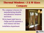 thermal windows j m glass company