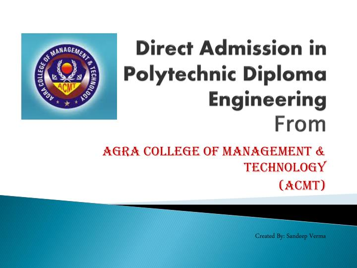 Direct admission in polytechnic diploma engineering from