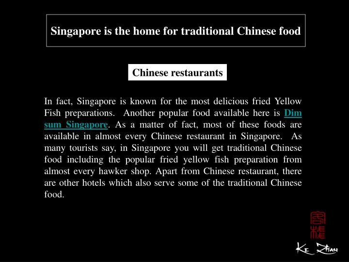 Singapore is the home for traditional chinese food2