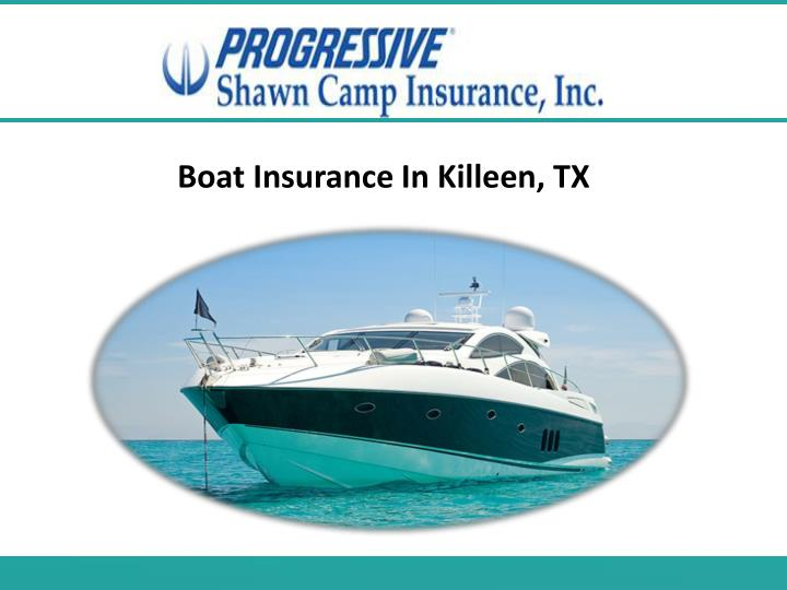 Boat Insurance In Killeen, TX