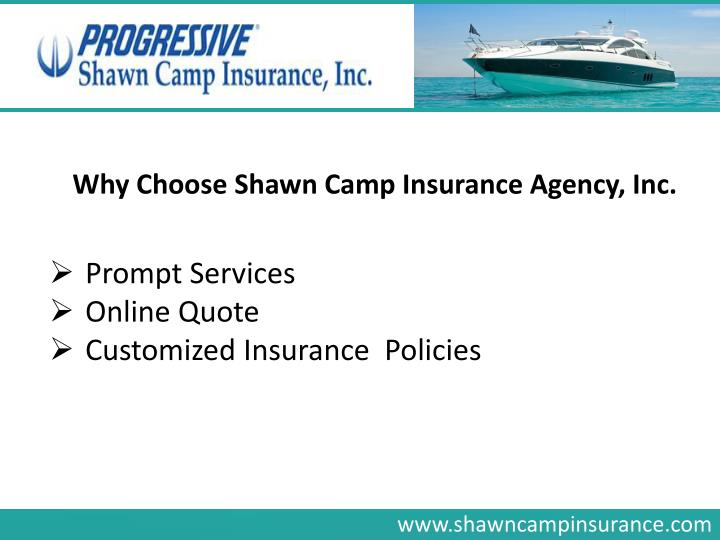 Why Choose Shawn Camp Insurance Agency, Inc.