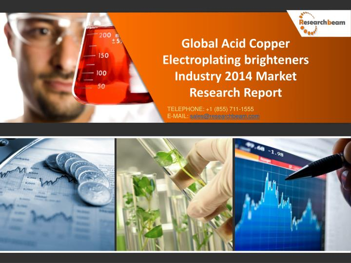 Global Acid Copper Electroplating brighteners Industry 2014 Market Research Report