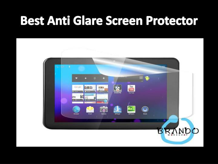 Best Anti Glare Screen Protector
