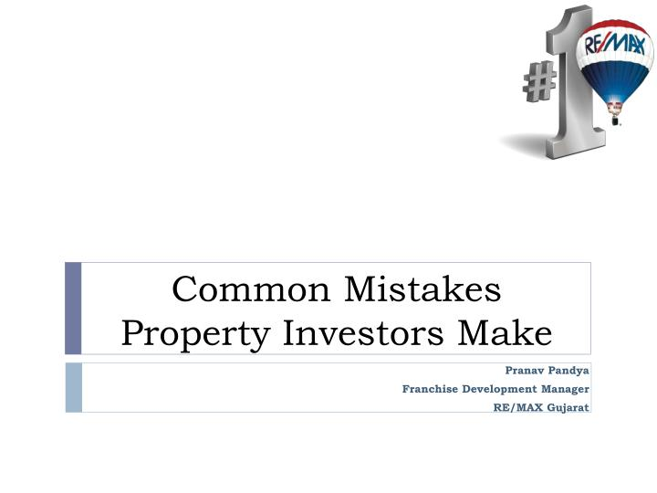 Common mistakes property investors make