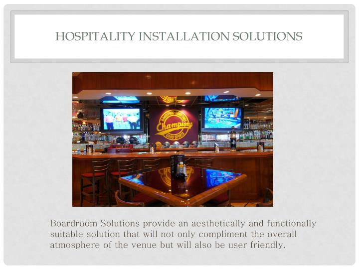 Hospitality Installation Solutions