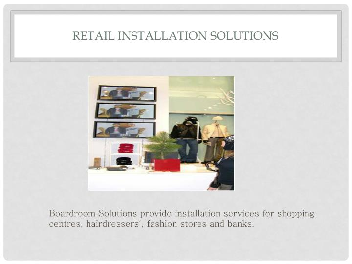 Retail Installation Solutions