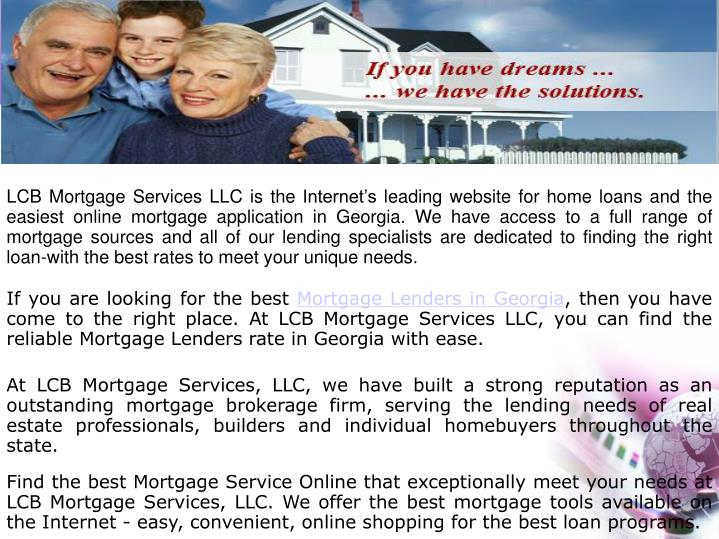 LCB Mortgage Services LLC is the Internet's leading website for home loans and the easiest online ...