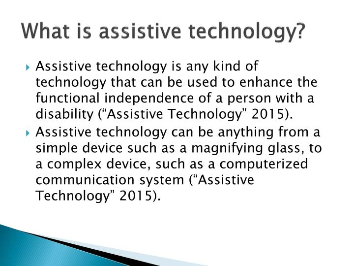 What is assistive technology