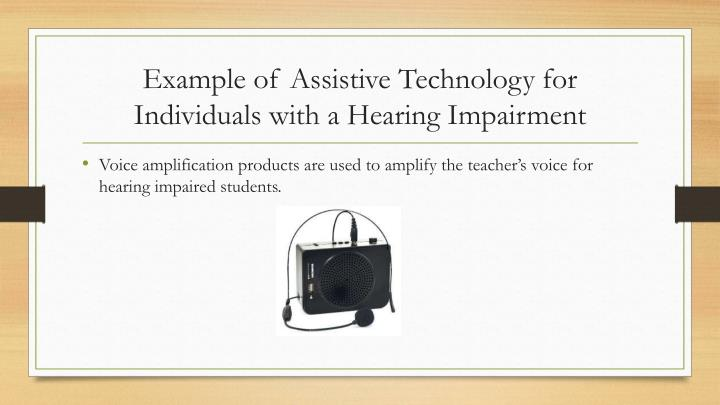 Example of Assistive Technology for Individuals with