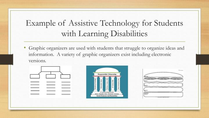 Example of Assistive Technology for Students with Learning Disabilities